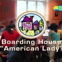 "Boarding House ""American Lady"""